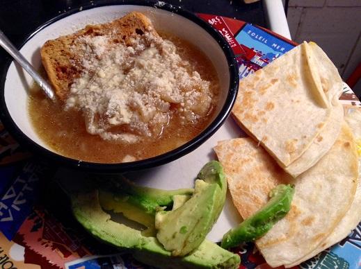quesadillas and onion soup