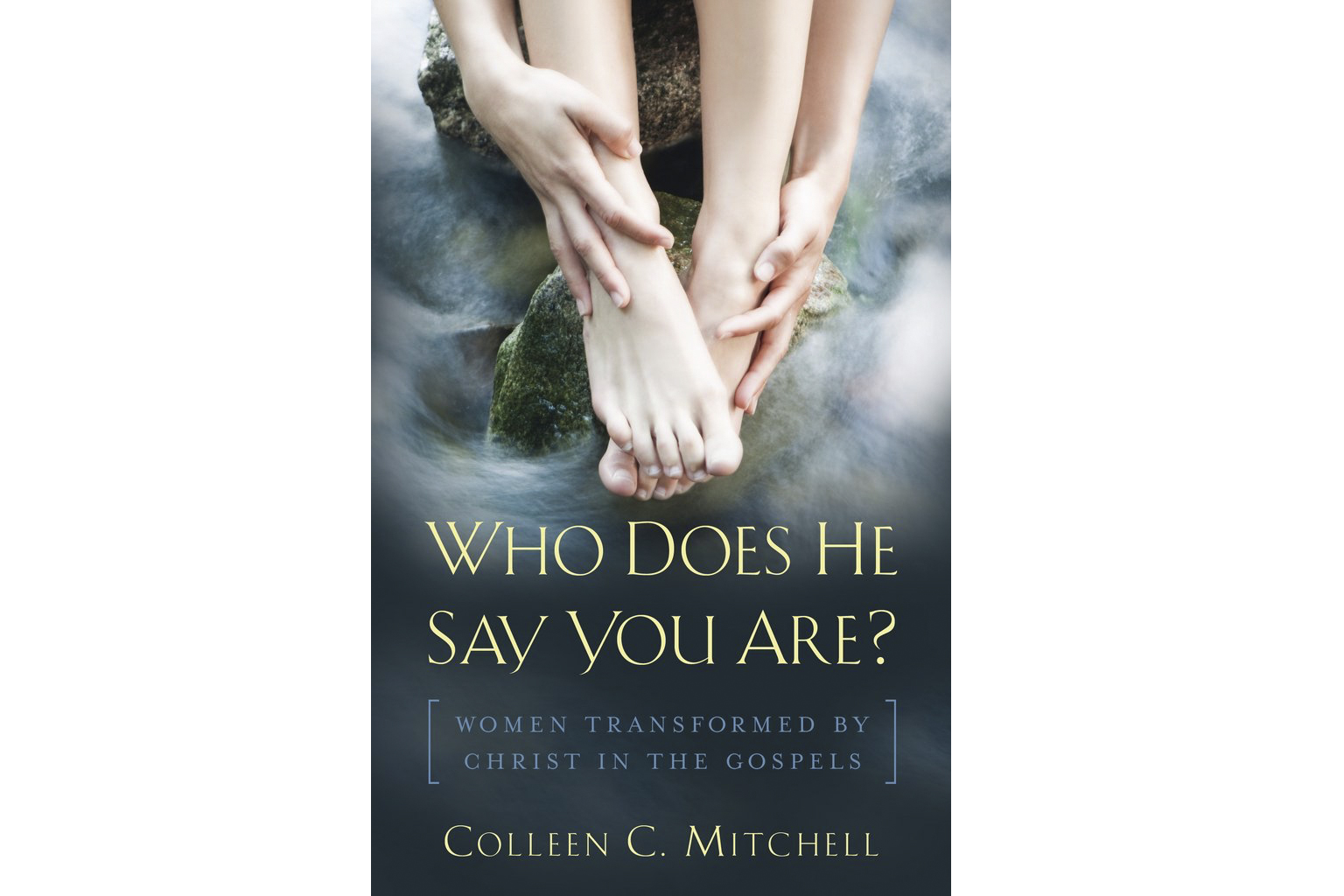 WEB-WHO-DOES-HE-SAY-YOU-ARE-Mitchell-Servant-Books
