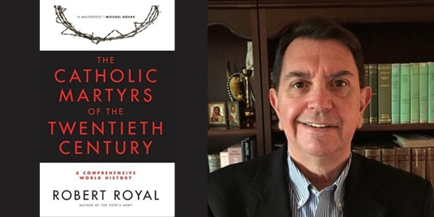 ROBERT ROYAL,THE CATHOLIC MARTYRS OF THE 20TH CENTURY