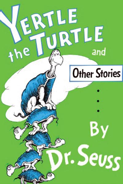 YERTLE THE TURTLE,DR SEUSS