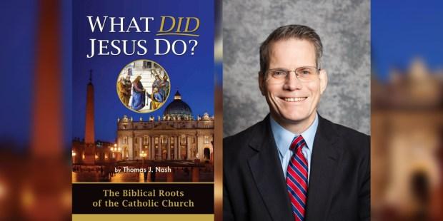 WHAT DID JESUS DO,THOMAS NASH