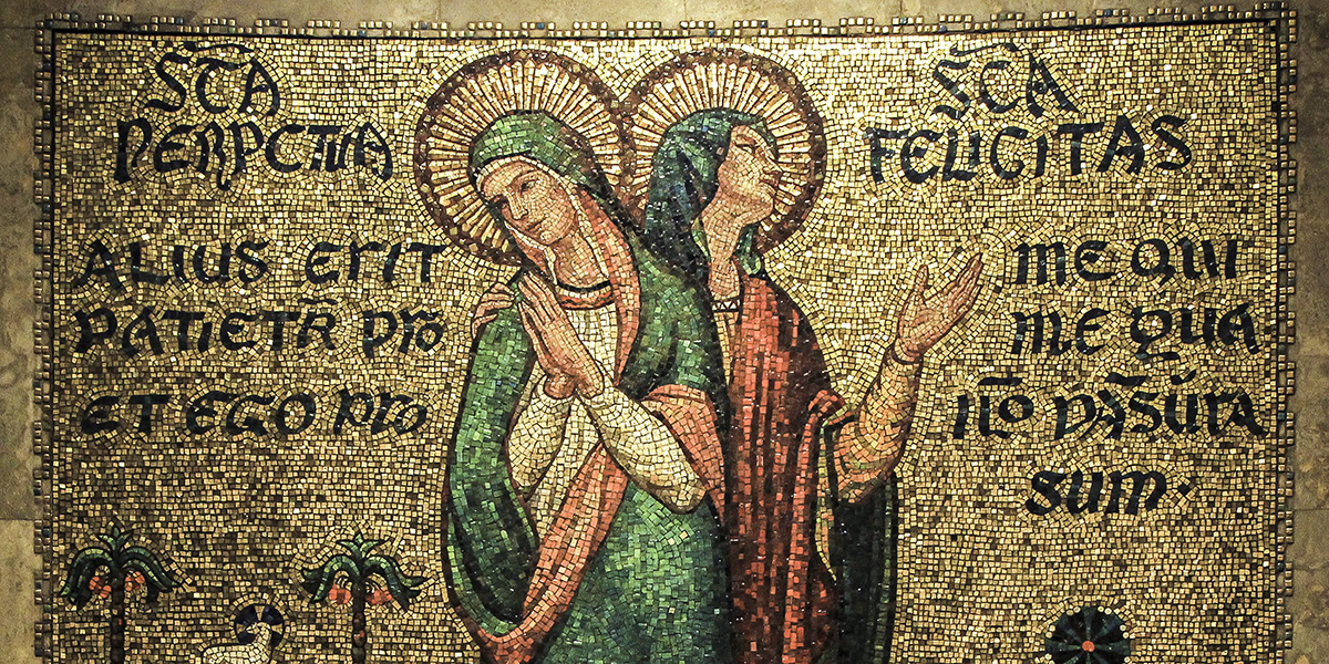 St Perpetua AND St Felicity