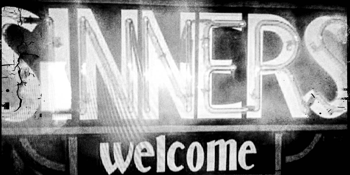 SINNERS WELCOME SIGN