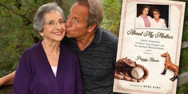 Mother of Mike Rowe, Peggy Rowe and the cover of her book About My Mother
