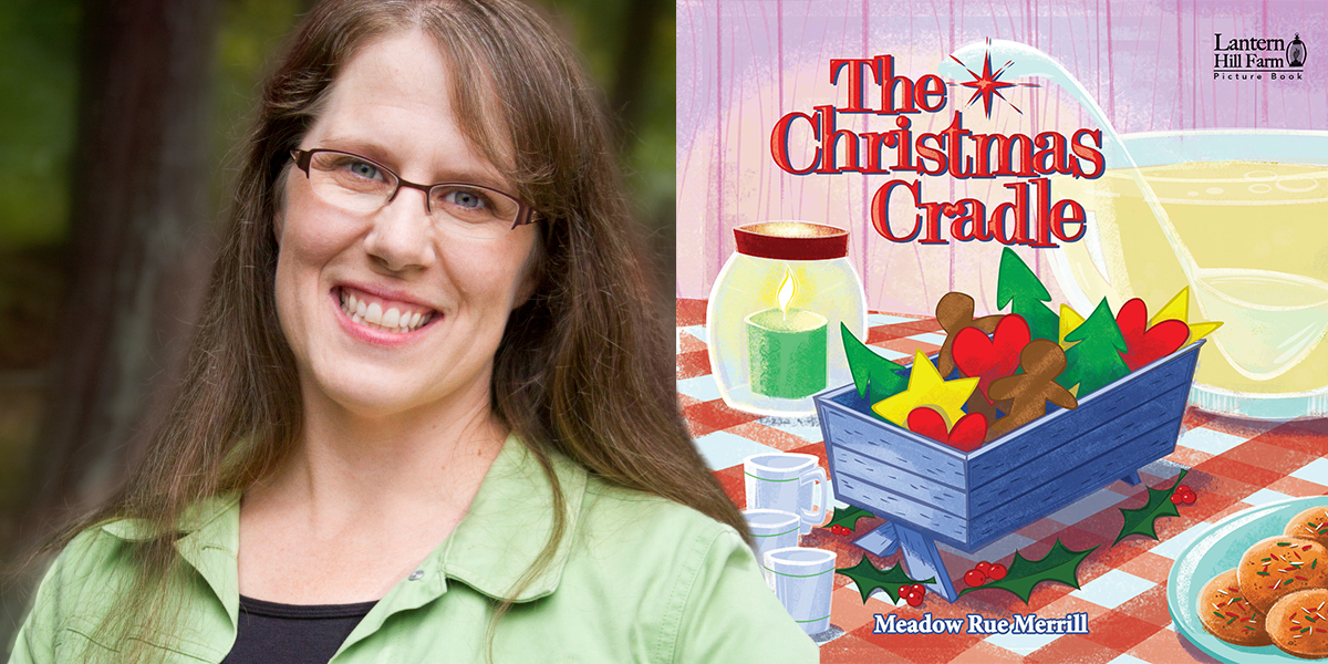 Cover of the book The Christmas Cradle and the portrait of the author Meadow Rue Merrill