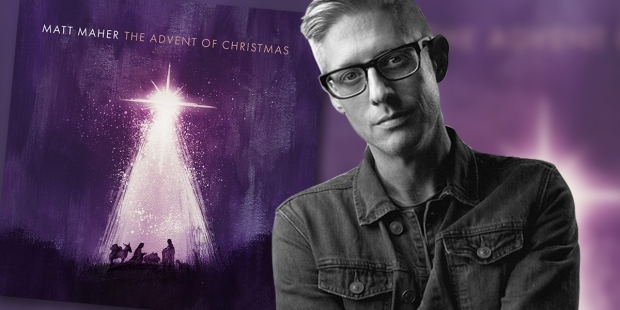 Matt Maher and the cover of his album The Advent of Christmas