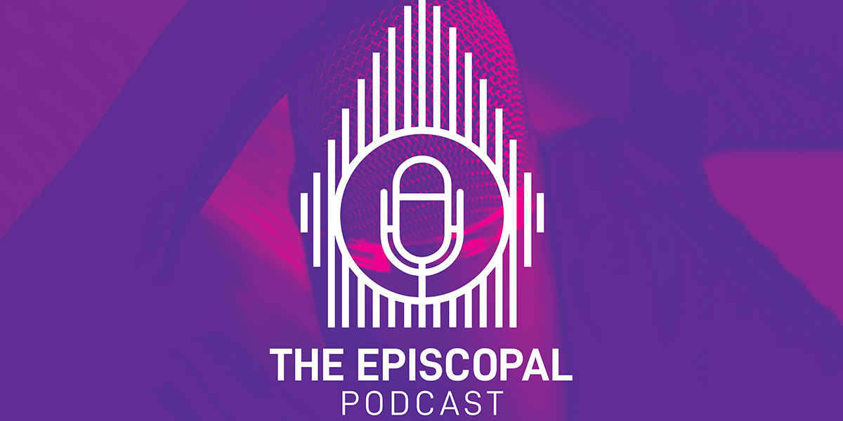 THE EPISCOPAL PODCAST