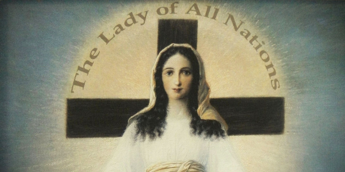THE LADY OF ALL NATIONS