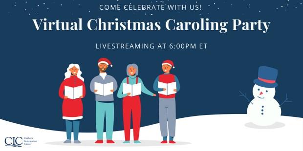 VIRTUAL CHRISTMAS CAROLING