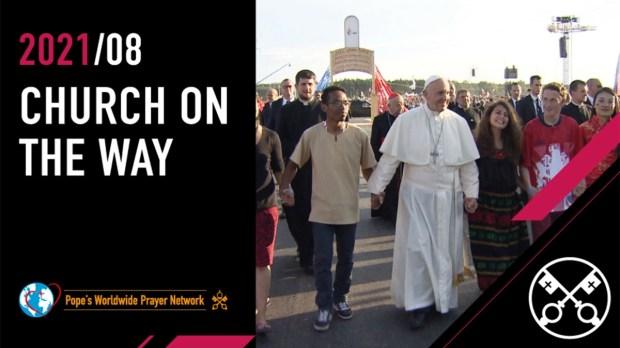 POPE'S WORLDWIDE PRAYER NETWORK